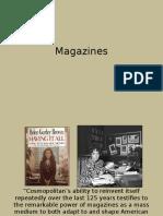 Ch 4 Magazines