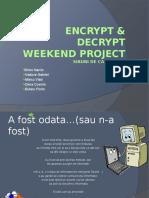 Encrypt & Decrypt Weekend Project