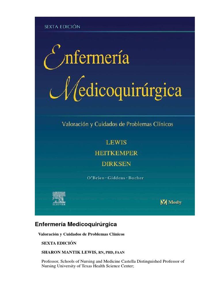 Enfermería Medicoquirúrgica 6ª Edición - Valoración y Cuidados de ...
