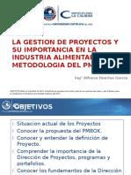La Gestion de Proyectos y su importancia en la Industria por Alfonso …_ORIGINAL.pptx