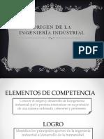 CLASE 1_Origen de La Ingeniería Industrial