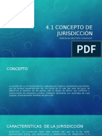 4.1 Concepto de La Jurisdiccion