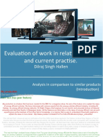 Evaluation of Work in Relation to Past and Current Practises