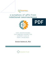 A Symphony of Gifts From Relational Neuroscience