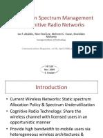 A Survey on Spectrum Management in Cognitive Radio