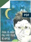 Juan El Niño Con Ojos Color de Noche - D.R. Opo y Cecilia Porras (ilustradora)