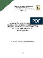 2009_Avaliação de desempenho de malhas de controle críticas em unidade de processamento de gás natural por absorção refrigerada_TCC_UFBA.pdf