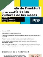La Escuela de Frankfurt y La Teoría de Las Culturas de Las Masas