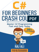 C# for Beginners Crash Course - Master C# Programming Fast and Easy Today - Volume 2