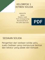 Kelompok 1 Definisi Sediaan Solid