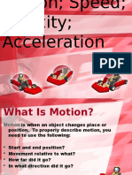 Motion Speed Acceleration Velocity and Force
