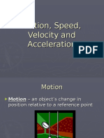 MotionSpeedVelocity and Acceleration