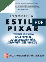 Book - Innovar Al Estilo Pixar Lecciones de Negocios de La Empresa de r