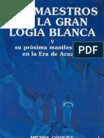 Coquet Michel - Los Maestros de La Gran Logia Blanca