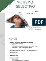 presentacinmutismoselectivo-100117103117-phpapp01