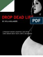 Drop Dead Life