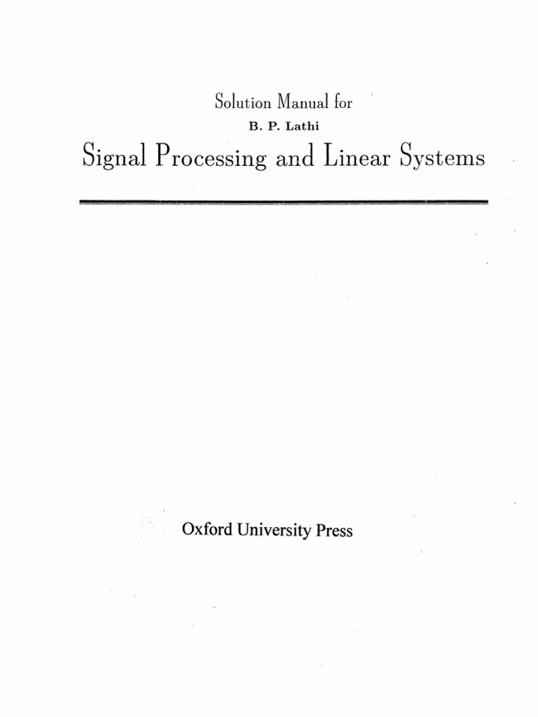 Signal processing and linear system (full book) by b. P. Lathi.