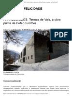 PARALELISMOS_ Termas de Vals, A Obra Prima de Peter Zumthor _ Arquitetos Da FELICIDADE