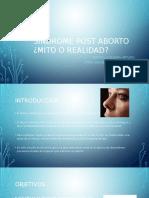 Síndrome post aborto ¿mito o realidad.pptx