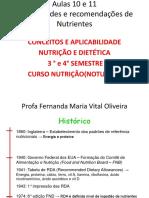 Aula 10 e 11 Necessidades e Recomendacoes de Nutrientes[1]