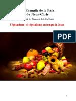 L'Évangile de La Paix de Jésus Végétarisme Et Végétalisme Au Temps de Jésus Jys