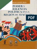 Ulpiano Quispe Mejia - Poder y Violencia Política en La Región de Ayacucho