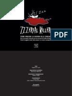 Zzzerial Killer - Come vincere la guerra alle zanzare