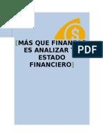 Analisis de Estado Financiero MÁS QUE FINANZAS, ES ANALIZAR TU ESTADO FINANCIERO