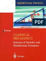 Classical Mechanics, Systems of Particles and Hamiltonian Dynamics - Walter Greiner