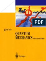Quantum Mechanics, Special Chapters - Walter Greiner