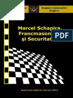 Marcel Schapira, Francmasoneria Si Securitatea