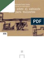 Un Libro Sobre el ambiente Para Valientes