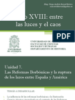 Unidad 7 Las Reformas Borbónicas y La Ruptura de Los Lazos Entre España y América