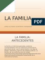La Familia. Antecedentes Historicos