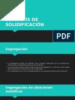 U5-Eq 4-Defectos de Solidificación. Segregación