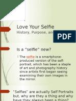 love your selfie powerpoint  1