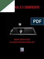 LA LUNA E I SERPENTI Prima Antologia Di Landai Ispanoamericani