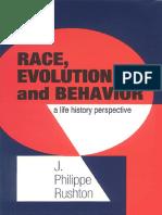 JP Rushton - Race, Evolution, & Behavior - Unabridged 1997 Edition