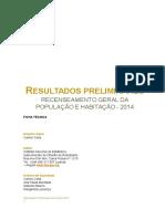 CENSO 2014 - Resultados Preliminares