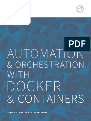TheNewStack Book3 Automation and Orchestration With Docker