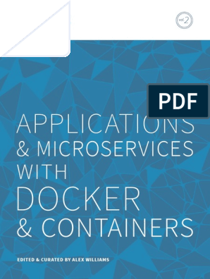 TheNewStack Book2 Applications and Microservices With Docker