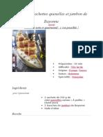 Minibrochettes Quenelles Et Jambon de Bayonne
