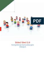Dzieci Sieci 2.0 – Kompetencje Komunikacyjne Mlodych 2012