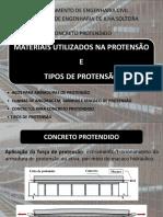 Aula 2 - CP (Materiais Empregados e Tipos de Protensão)