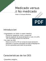 Stent Medicado vs Stent No Medicado