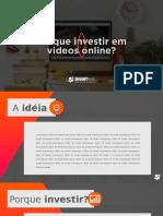 Template Porque Investir Em Videos Online 01 Baixa