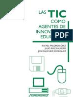 TICs como Agentes de Innovación Educativa