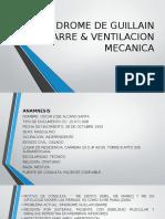 Sindrome de Guillain Barre & Ventilacion Mecanica