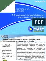 A Organizacao Interna Do Estado e a Organizacao Politica Do Brasil