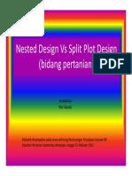 Nested-Split Plot Design